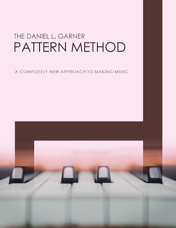 The Daniel L. Garner Pattern Method eBook